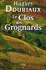 Les gens de la Paulée, Tome 4 : Le Clos des Grognards