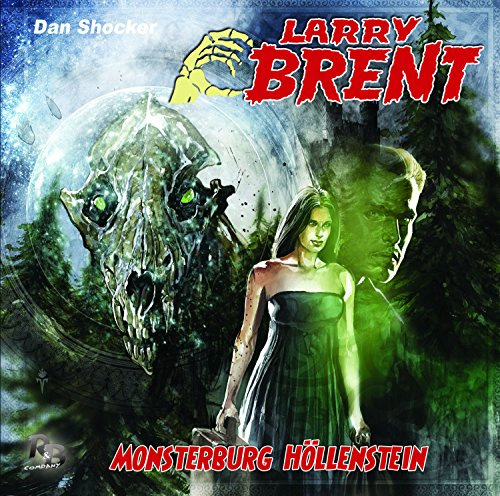 Larry Brent (19) Monsterburg Höllenstein - R & B Company 2015