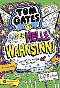 Cover von Tom Gates, Band 11: Der helle Wahnsinn! (Leuchtet nicht im Dunkeln)