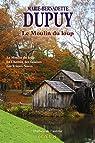 Le Moulin du loup, tome 1 : Le Moulin du loup