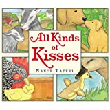 All Kinds of Kisses, by Nancy Tafuri