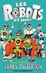 Les robots et moi, tome 1