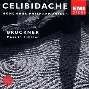 First Authorized Edition Vol. 2: Bruckner (Große Messe)