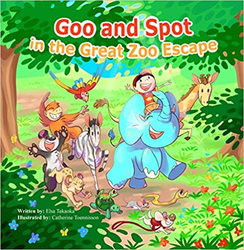 Book 2: GOO AND SPOT INT HE GREAT ZOO ESCAPE