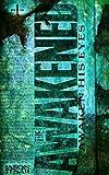 Awaken His Eyes: The Awakened Book One