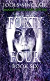 Forty-Four Book Six (44 6)