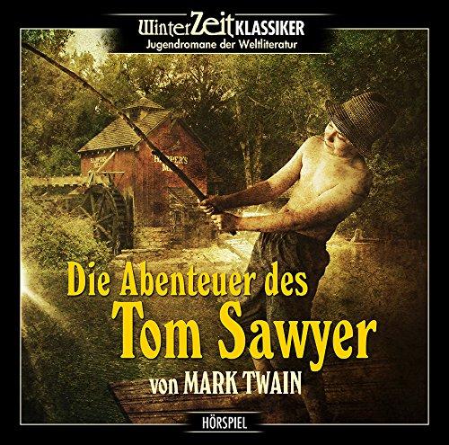 Mark Twain - Die Abenteuer des Tom Sawyer (Winterzeit