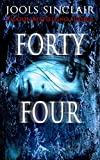 Forty-Four (44 Book 1)