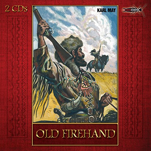 Old Firehand (Karl May) Ohrenkneifer 2015