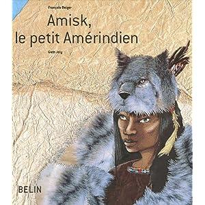 Amisk, le petit Amérindien