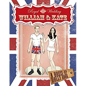 Royal Wedding: William and Kate Dress-up Dolly Book (Royal Wedding 2011)