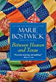 Between Heaven and Texas (Cobbled Court Quilts Book 6)