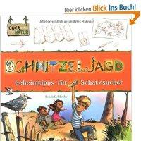 Schnitzeljagd : Geheimtipps für Schatzsucher / Benoît Delalandre ; Caroline Koehly und Mathieu Binand (Illustration)