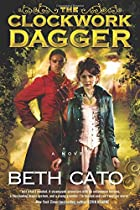 The Clockwork Dagger: A Novel