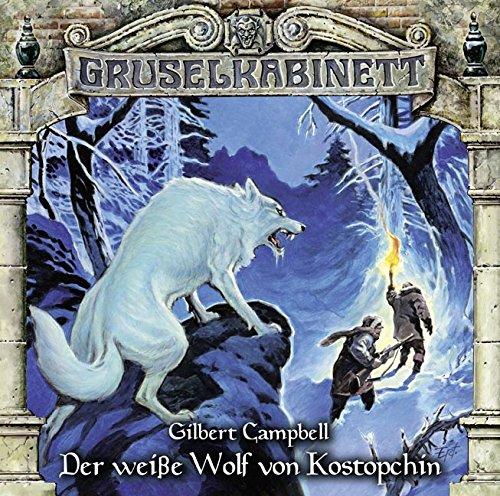 Gruselkabinett (107) Der weiße Wolf von Kostopchin - Titania Medien 2015