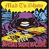 MAD TV SHOW - MARSAS SOUND MACHINE