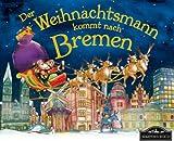 Der Weihnachtsmann kommt nach Bremen: Wenn der Weihnachtsmann mit seinem großen Schlitten die Geschenke vom Nordpol nach Bremen bringt, dann erwartet ihn jedes Jahr ein spannendes Abenteuer