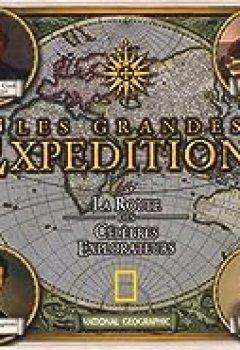 Livres Couvertures de Les Grandes Expéditions : Sur La Route Des Célèbres Explorateurs (1Cédérom)