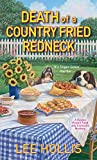 Death of a Country Fried Redneck (A Hayley Powell Food and Cocktails Mystery series Book 2)
