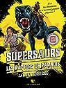 Supersaurs : Les raptors de paradis