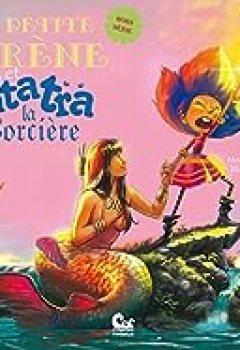Livres Couvertures de La Petite Sirène Et Patatra La Sorcière