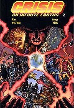 Livres Couvertures de Crisis On Infinite Earths, Tome 2
