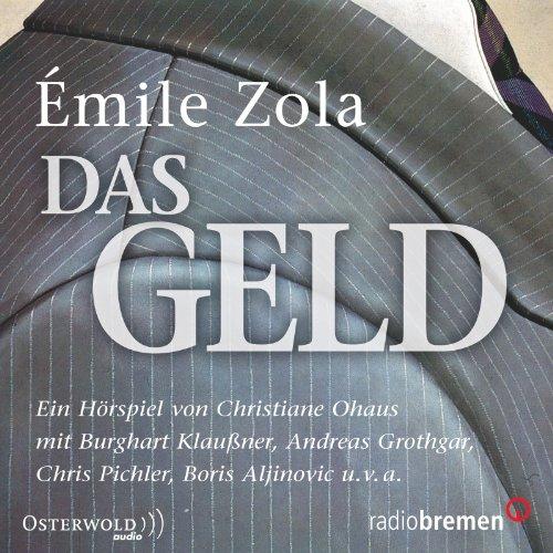 Émile Zola - Das Geld (Osterwold/Hörbuch Hamburg)