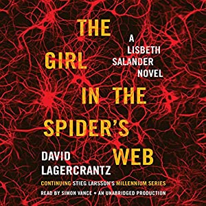 The Girl in the Spider's Web: A Lisbeth Salander Novel - Millennium Series, Book 4 | [David Lagercrantz]