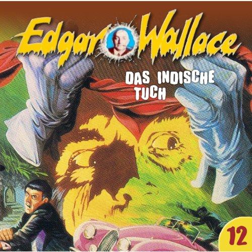 Edgar Wallace (12) Das indische Tuch - Maritim 198? / 2016