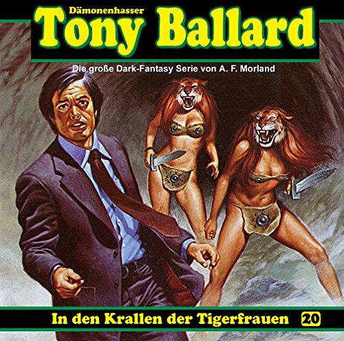 Tony Ballard (20) In den Krallen der Tigerfrauen