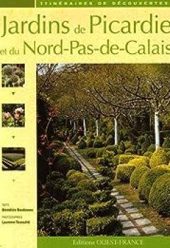 Jardins De Picardie Et Du Nord Pas De Calais