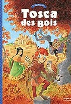 Livres Couvertures de Tosca Des Bois, Tome 1