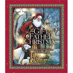 The Gift of Father Christmas: Stories and Traditions of St. Nicholas