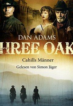 Buchdeckel von Cahills Männer (Three Oaks 6)