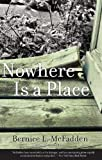 Nowhere Is a Place