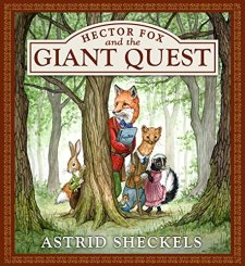 Hector Fox and the Giant Quest (Hector Fox & Friends) by Astrid Sheckels| wearewordnerds.com