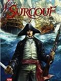 Surcouf, tome 1 : Naissance d'une légende par Surcouf