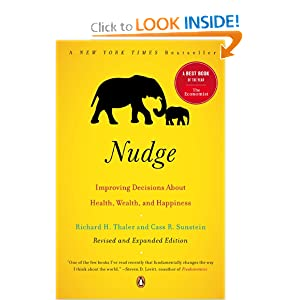 Nudge book, improving decisions about health, wealth, and happiness