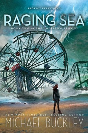 Raging Sea: Undertow Trilogy Book 2 by Michael Buckley | Featured Book of the Day | wearewordnerds.com