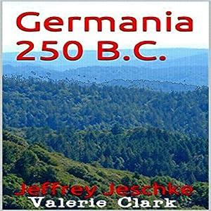 Germania 250 BC Audiobook