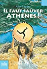Il faut sauver Athènes!