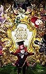 Alice, de L'autre côté du miroir - Le roman du film