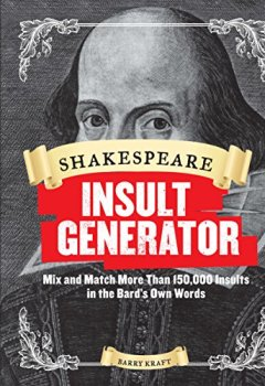 Livres Couvertures de Shakespeare Insult Generator: Mix and Match More Than 150,000 Insults in the Bard's Own Words