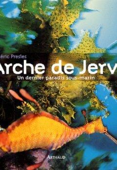 Livres Couvertures de L'arche de Jervis : Un dernier paradis sous-marin