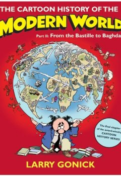 Livres Couvertures de The Cartoon History of the Modern World Part 2: From the Bastille to Baghdad