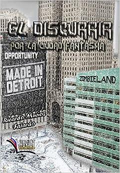 El discurrir por la ciudad fantasma (Libros Mablaz)<span style=