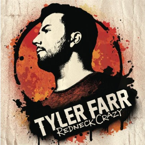 Tyler Farr-Redneck Crazy-CD-FLAC-2013-BUDDHA Download