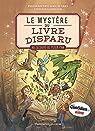 Le mystère du livre disparu, tome 1 : Au secours de Peter Pan