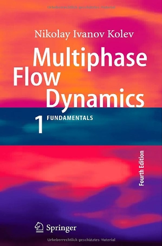Multiphase Flow Dynamics 1: Fundamentals