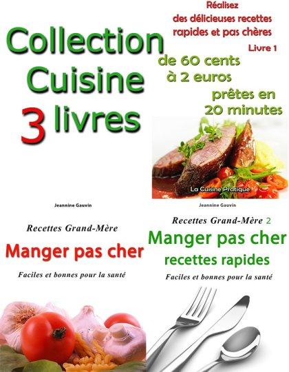 Collection Cuisine - 3 livres de recettes pas chères - Jeannine Gauvin